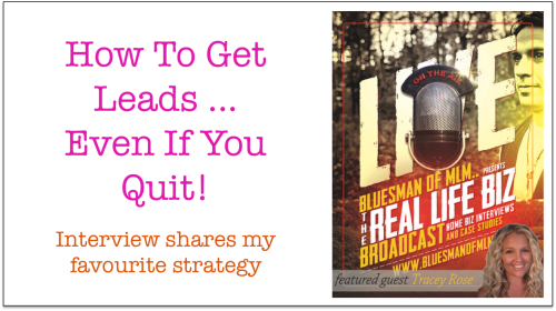 How To Get Leads … Even If You Quit!