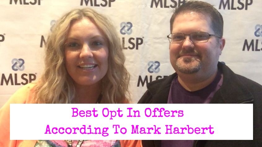 Best Opt In Offers According To Mark Harbert