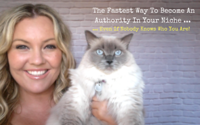 The Fastest Way To Become An Authority In Your Niche .. Even If Nobody Knows Who You Are!