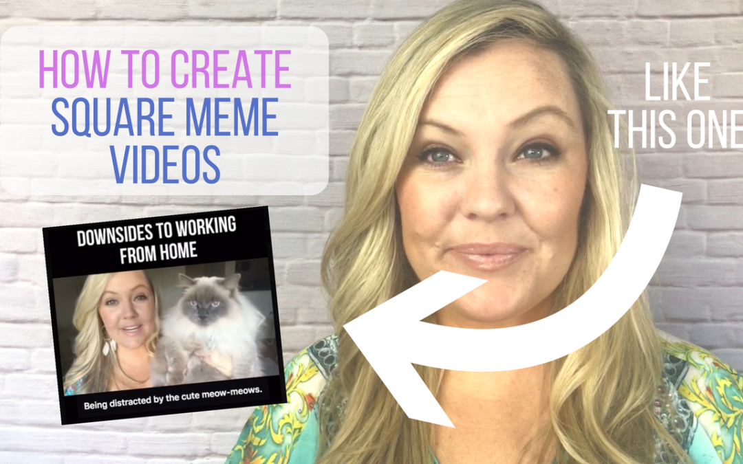 How To Create Square Meme Videos